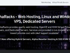 AlphaRacks:$11年付低价VPS,洛杉矶QN机房OpenVZ架构